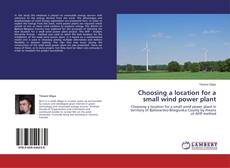 Buchcover von Choosing a location for a small wind power plant