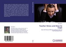 Couverture de Teacher Stress and How to Cope