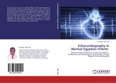 Bookcover of Echocardiography in Normal Egyptian Infants