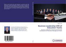 Bookcover of Business Leadership CPD of Education Teams