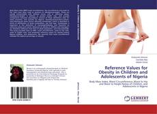 Bookcover of Reference Values for Obesity in Children and Adolescents of Nigeria