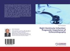 Bookcover of Right Ventricular Infarction: Prognostic Importance of Echocardiography