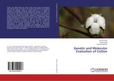 Bookcover of Genetic and Molecular Evaluation of Cotton