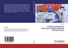 Capa do livro de Smoking Cessation Practices: Kuwait General Dental Clinics