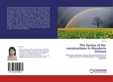 Bookcover of The Syntax of De-constructions in Mandarin Chinese