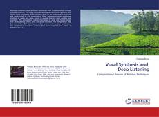 Vocal Synthesis and Deep Listening kitap kapağı