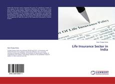 Couverture de Life Insurance Sector in India