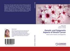 Bookcover of Genetic and Epigenetic Aspects of Breast Cancer