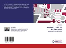 Bookcover of Selected tasks on mathematics