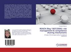 Capa do livro de REACH (Reg 1907/2006): risk management & competence sharing mechanisms