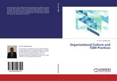Bookcover of Organizational Culture and TQM Practices