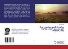 Best practice guidelines for management planning in NATURA 2000 kitap kapağı