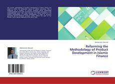 Bookcover of Reforming the Methodology of Product Development in Islamic Finance