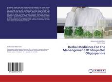 Buchcover von Herbal Medicines For The Manangement Of Idiopathic Oligospermia