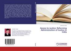 Buchcover von Access to Justice: Reforming Administration of Justice in India