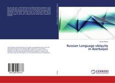 Bookcover of Russian Language ubiquity in Azerbaijan