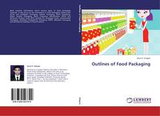 Bookcover of Outlines of Food Packaging