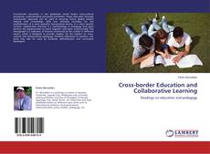 Couverture de Cross-border Education and Collaborative Learning