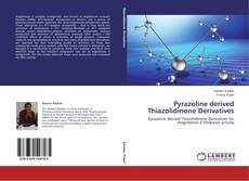 Portada del libro de Pyrazoline derived Thiazolidinone Derivatives