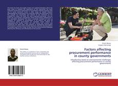 Bookcover of Factors affecting procurement performance in county governments