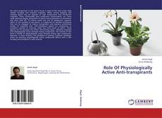 Bookcover of Role Of Physiologically Active Anti-transpirants