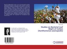 Capa do livro de Studies on Bacterial Leaf Blight of Cotton (Xanthomonas axonopodis)