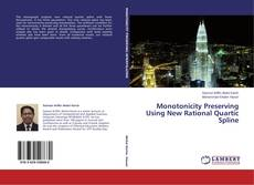 Bookcover of Monotonicity Preserving Using New Rational Quartic Spline