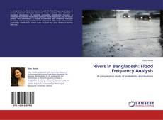 Bookcover of Rivers in Bangladesh: Flood Frequency Analysis