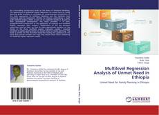 Bookcover of Multilevel Regression Analysis of Unmet Need in Ethiopia