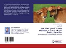 Portada del libro de Use of Enzymes as Feed Additives in Livestock and Poultry Nutrition