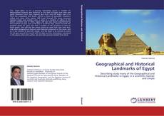 Bookcover of Geographical and Historical Landmarks of Egypt