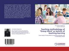 "Bookcover of Teaching methodology of ""Group Work"" as technic of teaching-learning"