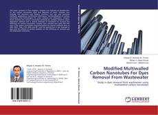 Capa do livro de Modified Multiwalled Carbon Nanotubes For Dyes Removal From Wastewater