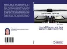 Borítókép a  Internal Migrants and their Economic activities in India - hoz