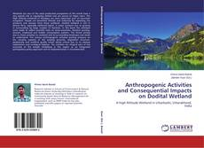 Anthropogenic Activities and Consequential Impacts on Dodital Wetland kitap kapağı