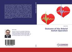 Couverture de Outcome of the Arterial Switch Operation