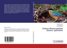 Chilean Rhinocryptidae (Avian): speciation的封面