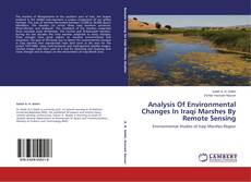 Bookcover of Analysis Of Environmental Changes In Iraqi Marshes By Remote Sensing