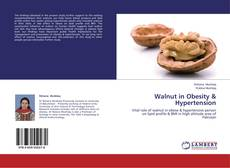 Bookcover of Walnut in Obesity & Hypertension