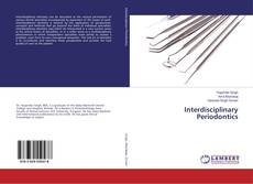 Couverture de Interdisciplinary Periodontics