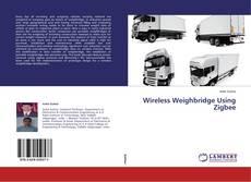 Portada del libro de Wireless Weighbridge Using Zigbee
