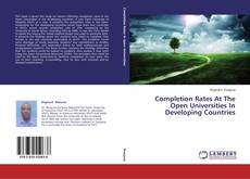 Portada del libro de Completion Rates At The Open Universities In Developing Countries