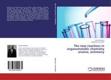 Portada del libro de The new reactions in organometallic chemistry arsenic, antimony