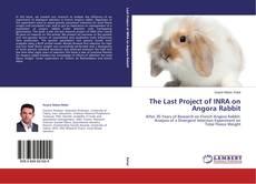 Portada del libro de The Last Project of INRA on Angora Rabbit