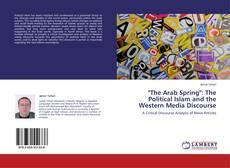 "Capa do livro de ""The Arab Spring"": The Political Islam and the Western Media Discourse"