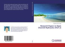 Research Papers in Open Channel Hydraulics (Part 2) kitap kapağı