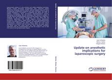 Bookcover of Update on anesthetic implications for laparoscopic surgery
