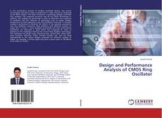 Borítókép a  Design and Performance Analysis of CMOS Ring Oscillator - hoz