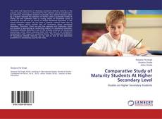 Copertina di Comparative Study of Maturity Students At Higher Secondary Level