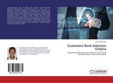 Bookcover of Customers Bank Selection Criteria